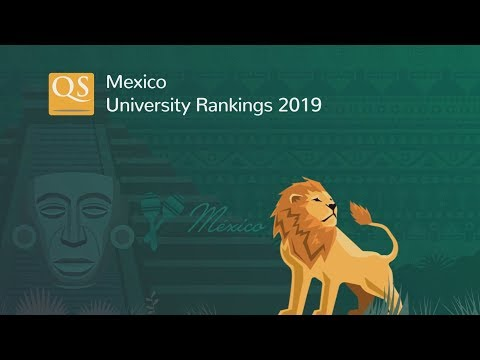 Meet Mexico's Top 10 Universities 2019
