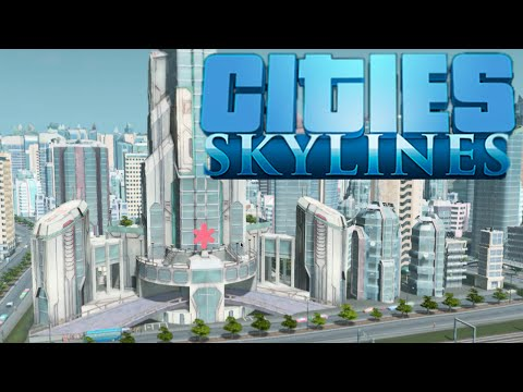 Cities: Skylines Ep.28 - Buildings of Tomorrow!