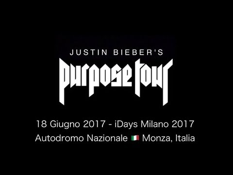 JUSTIN BIEBER'S PURPOSE TOUR - iDays Milano 2017, Autodromo Di Monza, June 18 2017 FULL SHOW