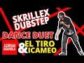 SKRILLEX DUBSTEP DANCE DUET / El Tiro & iCameo