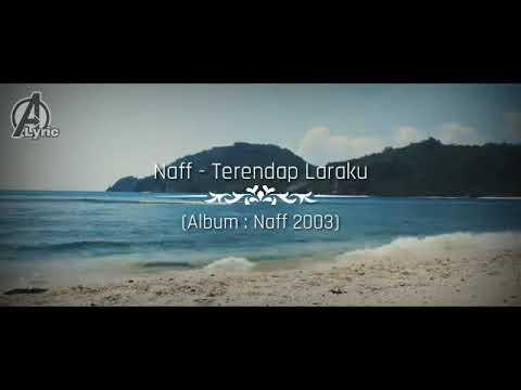 Lagu Naff - Terendap Laraku | Cover Lagu Video A Lyric