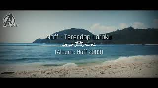 Lagu Naff - Terendap Laraku | Cover Lagu Video A Lyric