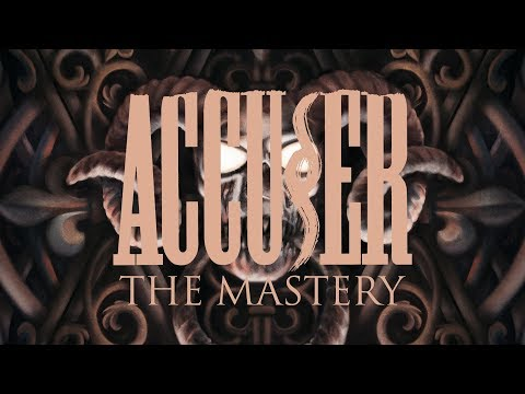 "Accuser ""The Mastery"" (FULL ALBUM)"