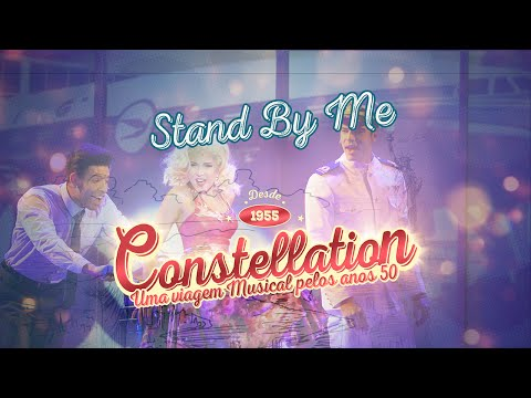 Constellation - Videoclipe Musical - Stand by Me