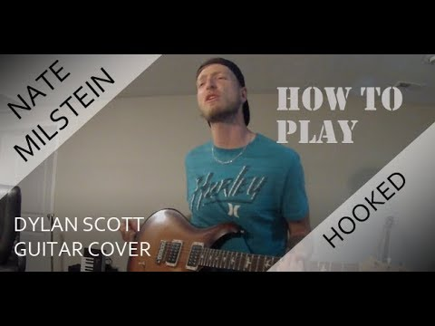 How to Play Hooked by Dylan Scott