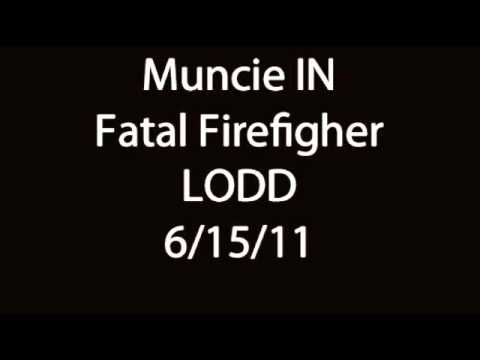 Muncie IN Fatal Firefighter LODD Audio 6/15/11