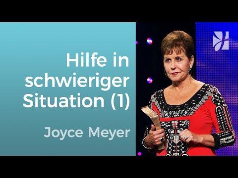 Echte Hilfe in schwierigen Situationen (1) – Joyce Meyer – Gott begegnen