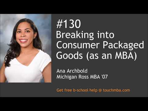Breaking into Consumer Packaged Goods (as an MBA)
