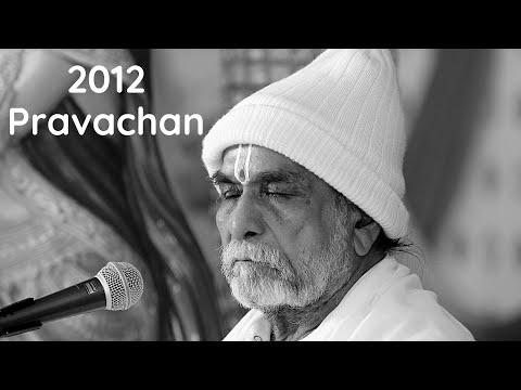 2012 Satsang   Pravachan   P.P.Punitachariji Maharaj   P.P. Guru-Ma ShailajaDevi