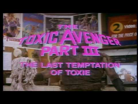 The Toxic Avenger Part III: The Last Temptation of Toxie trailer