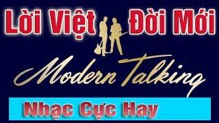 Modern Talking Lời Việt Đời Mới | Nhạc Cực Sạch Cực Hay Cực Phê | Giọng Hát Nhạc Sống Thanh Ngân
