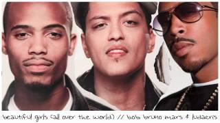 Beautiful Girls (All Over the World) [MASH-UP] - B.o.B, Bruno Mars & Ludacris