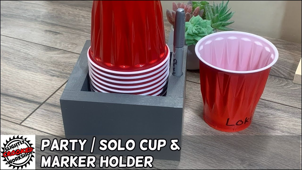 Party Cup And Marker Holder Diy Youtube