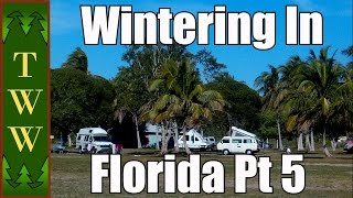 RV Travel: Wintering in Florida Pt 5 South Florida & Everglades NP