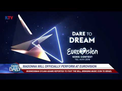 Madonna Will Officially Perform at Eurovision - Your News From Israel Mp3