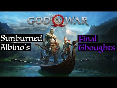 Sunburned Albino's Final Thoughts - God of War