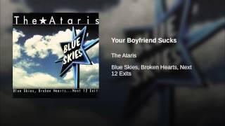 Your Boyfriend Sucks