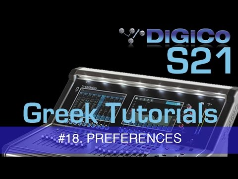 DiGiCo S21 #18. PREFERENCES  [Greek Tutorials]