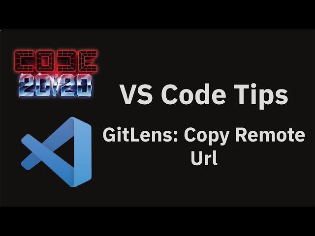 GitLens: Copy Remote Url
