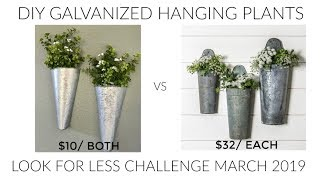 Look For Less Challenge March Diy Galvanized Wall Planters Youtube