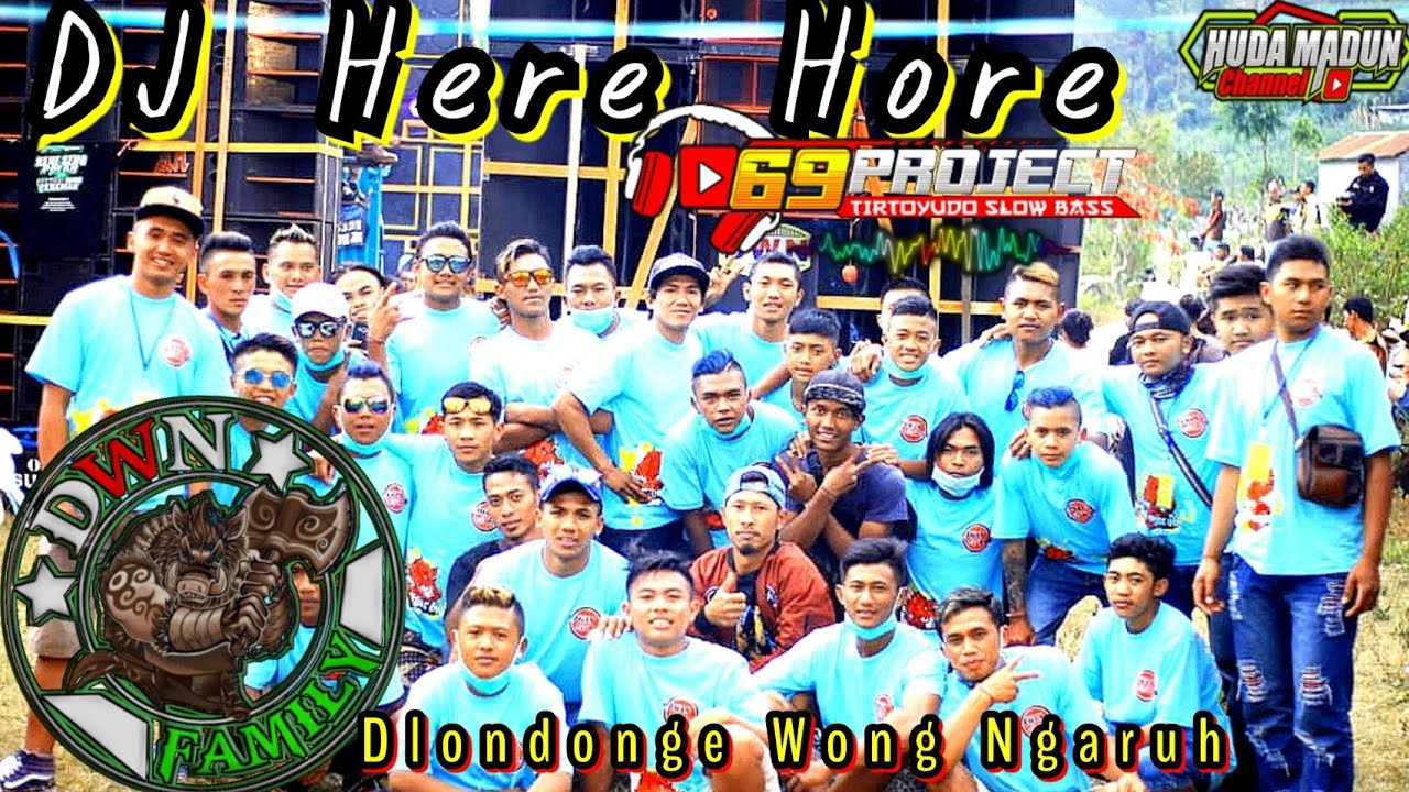 DJ HERE HORE DWN Family By 69 project