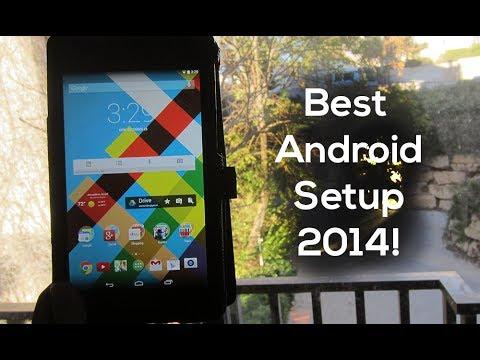 Best Android Tablet Setup - 2014