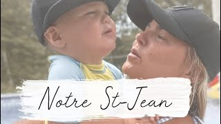 Notre St-Jean! 22-23 juin 2020