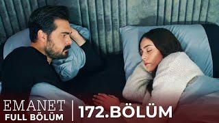 Emanet | 172. Bölüm