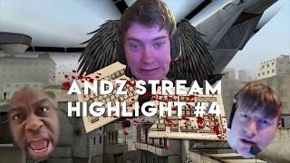aNdz - Stream Highlights #4