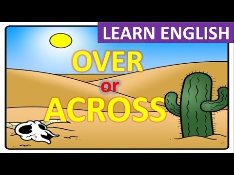 Prepositions In English | Over Vs. Across | English Grammar Lesson
