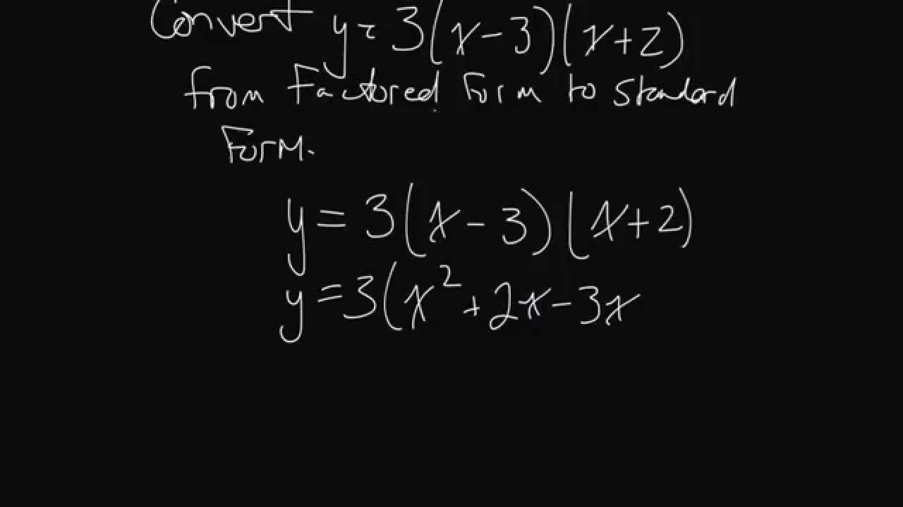 Converting from factored form to standard form away lesson youtube converting from factored form to standard form away lesson falaconquin