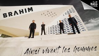 📺 Brahim - Ainsi vivent les hommes [Official Video]