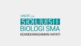 BIOLOGI SMA - Keanekaragaman Hayati
