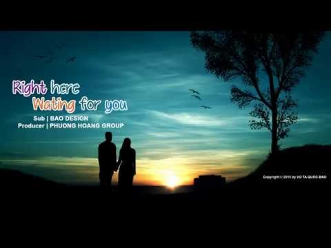 [Vietsub] Right Here Waiting For You - Richard Marx 320 Kbps