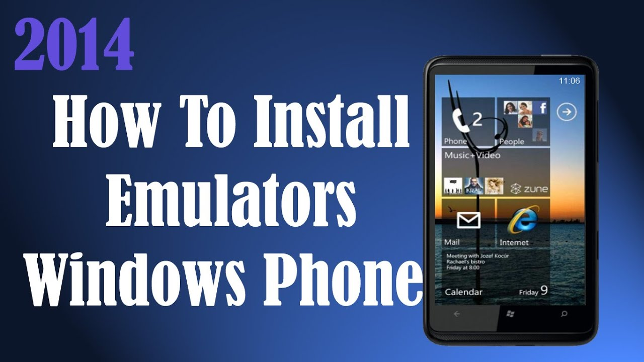 How To Install Emulators On Windows Phone Nokia Free