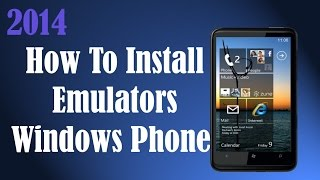 How To Install/Download Emulators On Windows Phone-Nokia (Free)