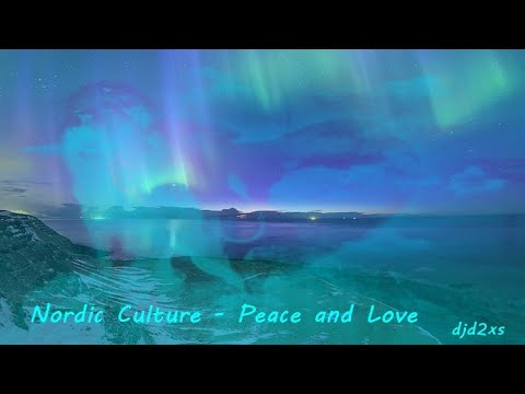 Nordic Culture   Peace and Love