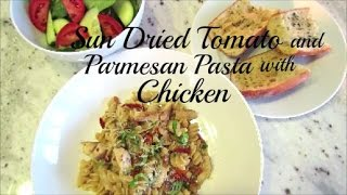 Sun Dried Tomato And Parmesan Pasta With Chicken Recipe