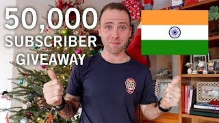 50,000 SUBSCRIBERS GIVEAWAY + INDIA HERE I COME!!