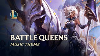 Battle Queens | Official Skins Theme 2020 - League of Legends