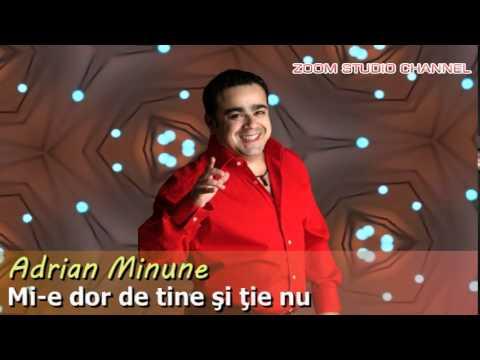 ADRIAN MINUNE - MI-E DOR DE TINE SI TIE NU, ZOOM STUDIO