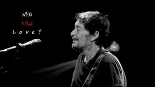 Watch Chris Rea Who Killed Love video