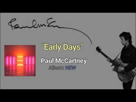 Paul McCartney - Early Days (lyrics & spanish subtitles)