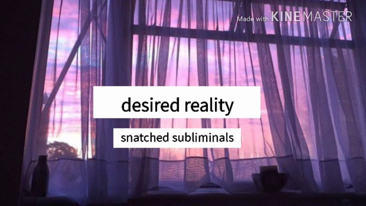 Desired Reality °Forced° [REUPLOAD + REQUEST] | Subliminal