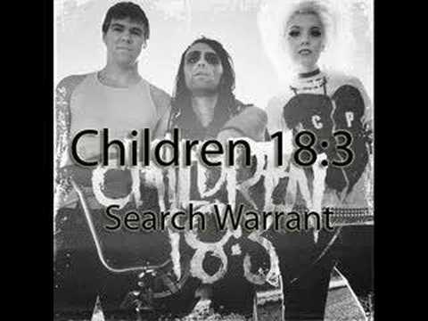 Children 18:3 -  Search Warrant