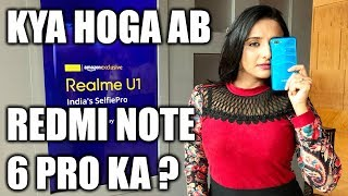 🇮🇳 📱 [Hindi] Realme U1 Hands on review of specifications, features, camera test, price in India