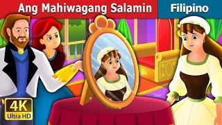 Ang Mahiwagang Salamin | Kwentong Pambata | Filipino Fairy Tales