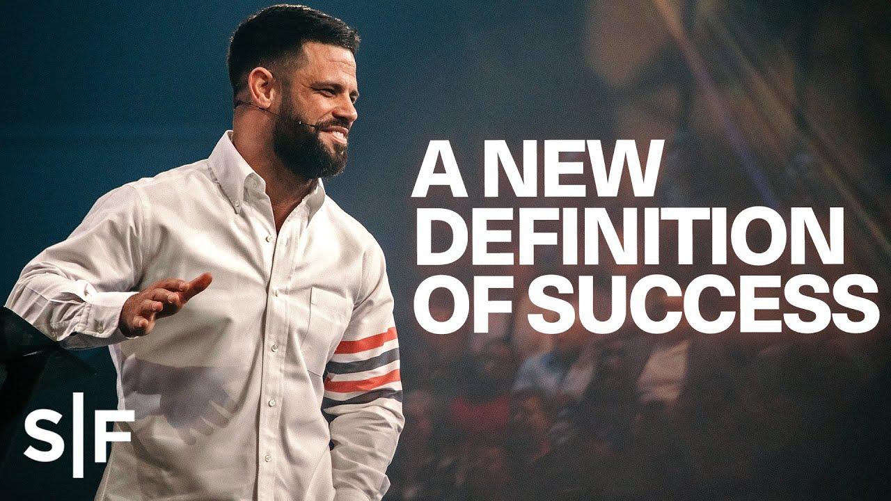 A New Definition of Success | Steven Furtick