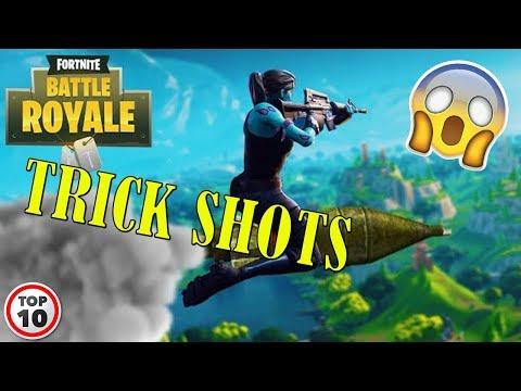 Top 10 Fortnite Trick Shots