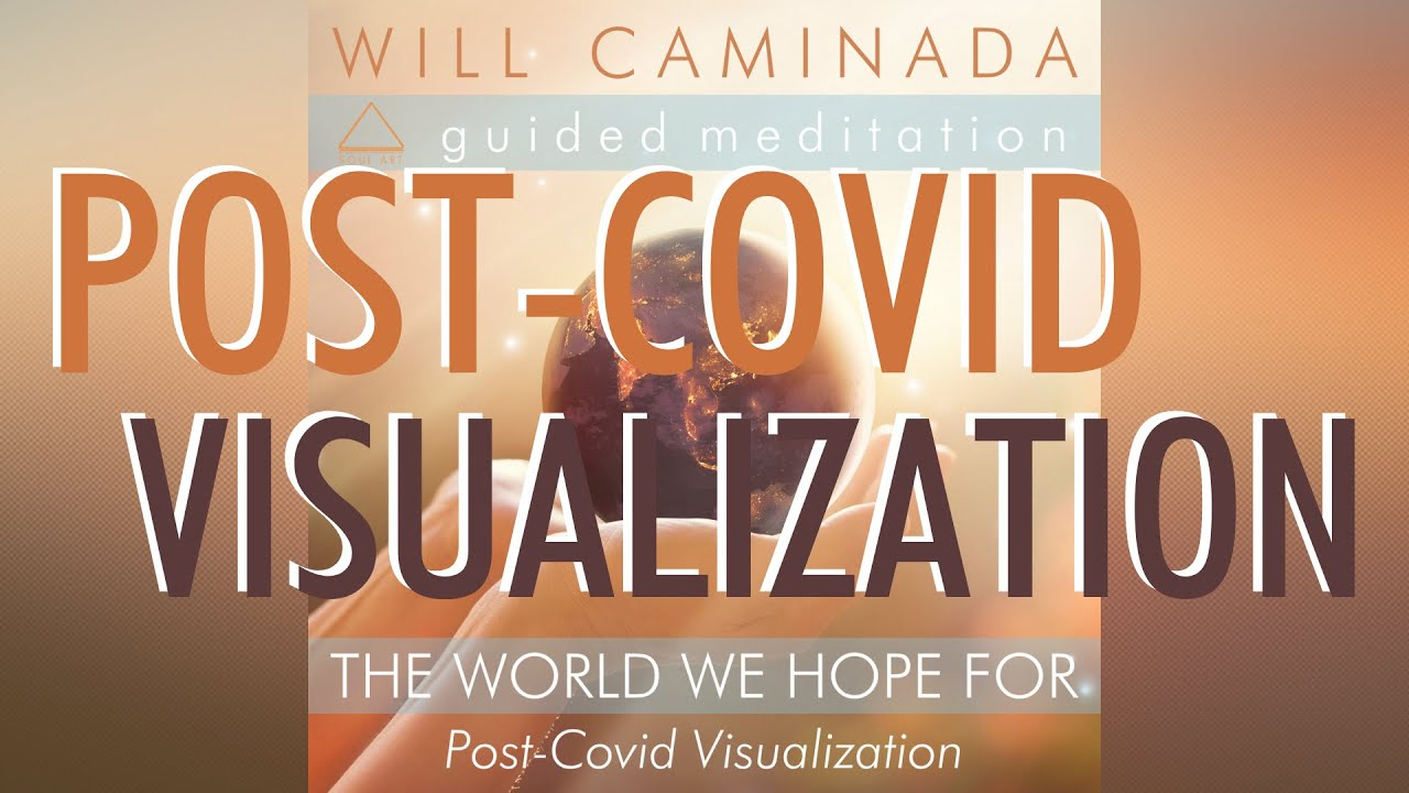 POST-COVID VISUALIZATION - The World We Hope For